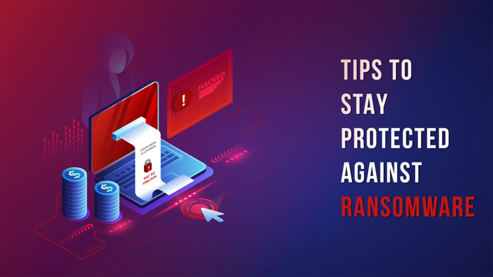 Ransomware Security Tips