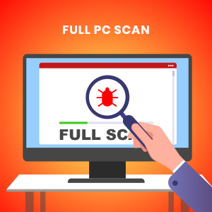 Run a Full PC Scan | Advantages of Scanning Computers