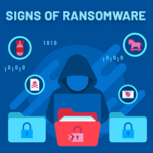 Signs of Ransomware